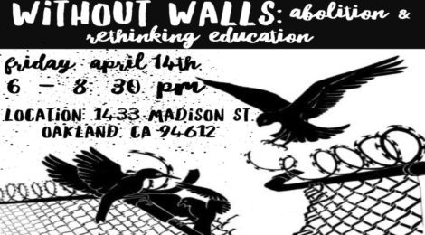 Without Walls: Abolition & Rethinking Education