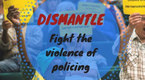 Resisting Policing: Dismantle, Divest, Defund