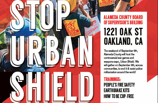 Stop Urban Shield: Oakland Action Sept 8th